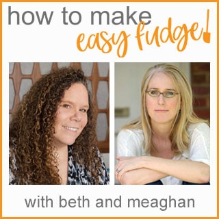 """how to make easy fudge with beth and meaghan"" with image of Beth Klosterboer and Meaghan Mountford"