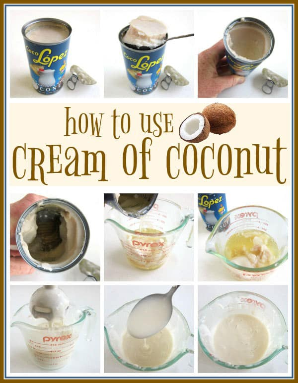 collage of images showing how to remove cream of coconut from the can and stir together the thick top layer with the thin liquid layer to get a smooth cream