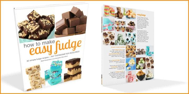 How To Make Easy Fudge Cookbook